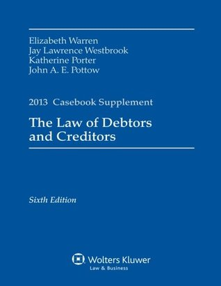 The law of debtors and creditors text cases and problems by the law of debtors and creditors text cases and problems by elizabeth warren fandeluxe Images