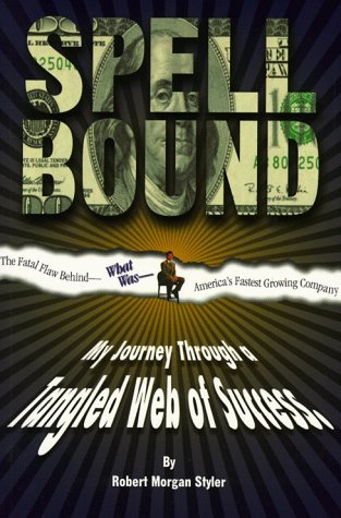 Spellbound: My Journey Through a Tangled Web of Success