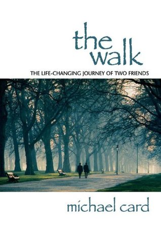 The Walk by Michael Card
