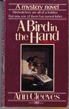 A Bird in the Hand (George & Molly Palmer-Jones, #1)
