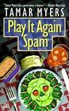 Play It Again, Spam (Pennsylvania Dutch Mystery, #7)
