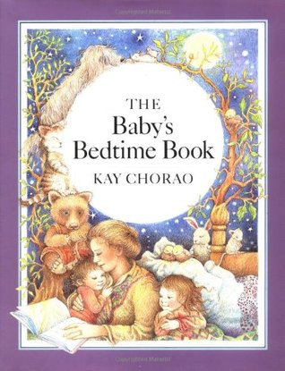 The baby's bedtime book by Kay Chorao