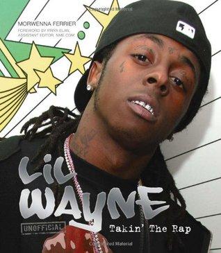Lil Wayne: Takin' the Rap