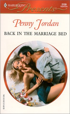 Back in the Marriage Bed by Penny Jordan