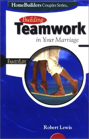 Building Teamwork in Your Marriage (Homebuilders Couples Series) (ePUB)