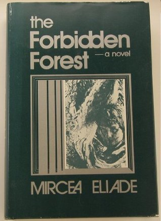 The Forbidden Forest by Mircea Eliade