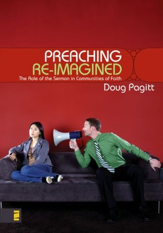 Preaching Re-Imagined