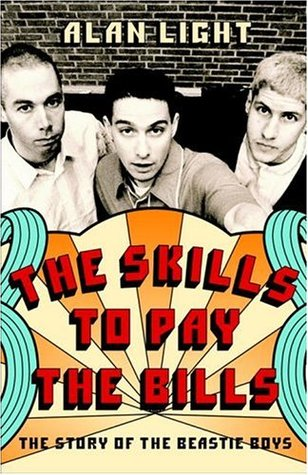 The Skills to Pay the Bills by Alan Light