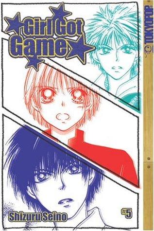 Girl Got Game, Vol. 5 by Shizuru Seino