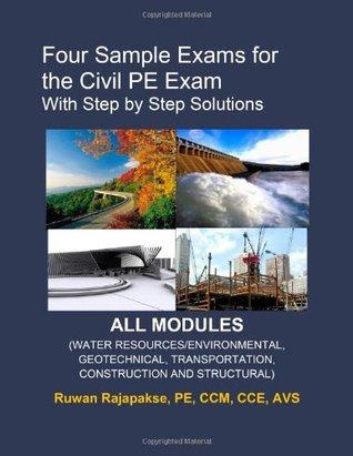 Four Sample Exams for the Civil PE Exam