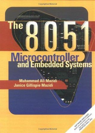 8051 Microcontroller And Embedded Systems Muhammad Ali Mazidi Ebook