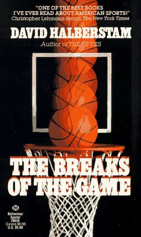 The Breaks of the Game