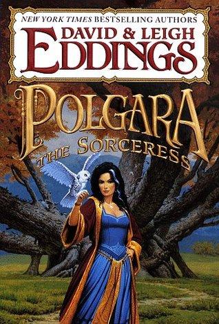 Polgara the Sorceress by David Eddings