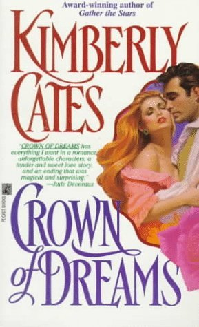 Crown of dreams by Kimberly Cates
