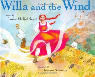 Willa And The Wind by Janice M. Del Negro