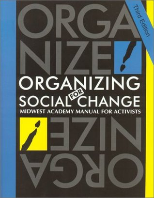 Organizing for Social Change by Kimberley A. Bobo