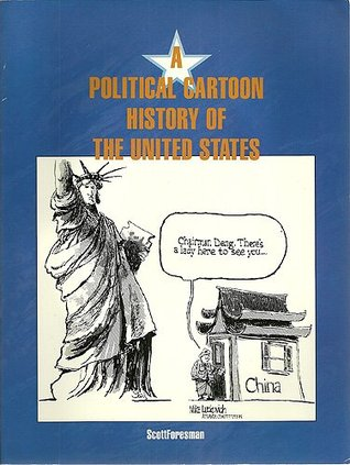 A Politcal Cartoon History of the United States