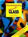 Contemporary Warm Glass: A Guide to Fusing, Slumping, and Kiln-Forming Techniques