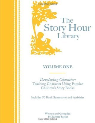 The Story Hour Library Developing Character