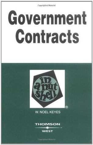 Government Contracts In A Nutshell (In a Nutshell