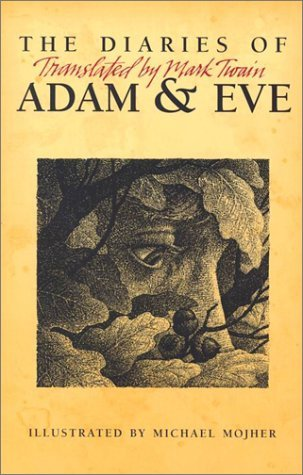 Diaries of Adam & Eve by Mark Twain
