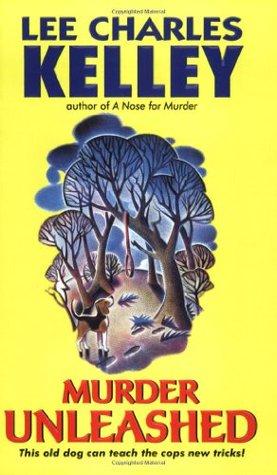 Murder Unleashed by Lee Charles Kelley