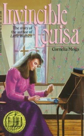 Invincible Louisa by Cornelia Meigs