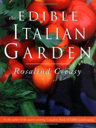 The Edible Italian Garden