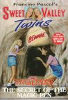The Secret of the Magic Pen (Sweet Valley Twins Super Chiller #8)