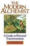 The Modern Alchemist by Richard Alan Miller