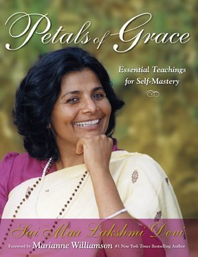 Petals of Grace by Sai Maa Lakshmi Devi