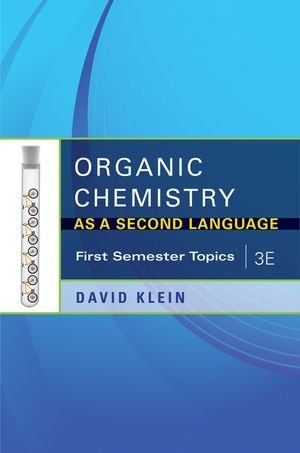Organic Chemistry as a Second Language: First Semester Topics
