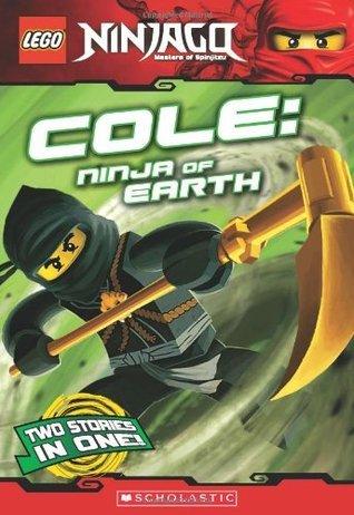 LEGO Ninjago Chapter Book: Cole, Ninja of Earth