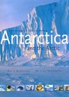 Antarctica and the Arctic: The Complete Encyclopedia