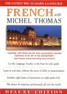 French With Michel Thomas: The Fastest Way to Learn a Language (Deluxe Language Courses with Michel Thomas)