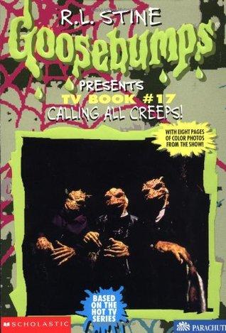 Calling All Creeps! (Goosebumps Presents TV Book, #17)