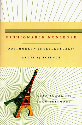 fashionable-nonsense-postmodern-intellectuals-abuse-of-science