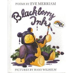 Blackberry Ink by Eve Merriam