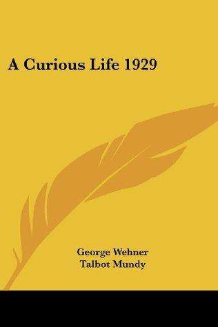 A Curious Life 1929