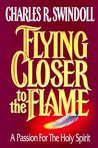 Flying Closer to the Flame