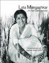 Lata Mangeshkar...in Her Own Voice: Conversations with Nasreen Munni Kabir