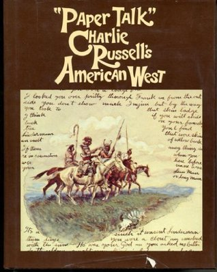 Paper Talk: Charlie Russell's American West