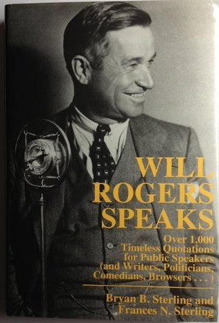 Will Rogers Speaks