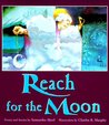 Reach for the Moon