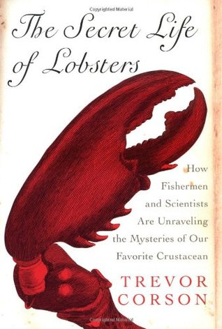 The Secret Life of Lobsters: How Fishermen and Scientists Are Unraveling the Mysteries of Our Favorite Crustacean