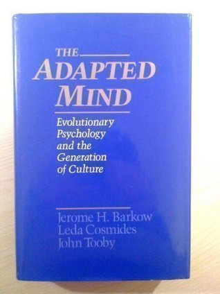 The Adaptive Mind Children Raised In >> The Adapted Mind Evolutionary Psychology And The Generation Of