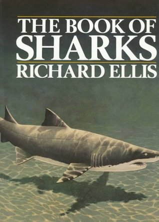 The Book of Sharks by Richard Ellis