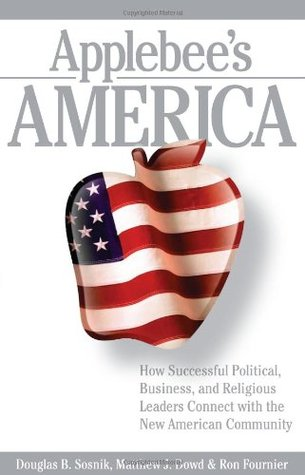 applebee-s-america-how-successful-political-business-and-religious-leaders-connect-with-the-new-american-community