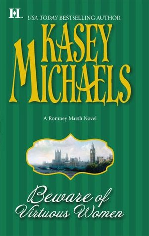 Beware of Virtuous Women (Romney Marsh, #3)