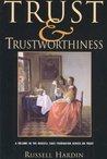Trust and Trustworthiness